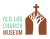 Old Log Church Museum