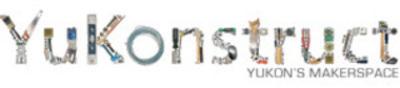 YuKonstruct Makerspace Society