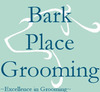 Bark Place Grooming,