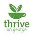 Thrive on George