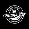Village Fix