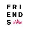 Friends of Mine