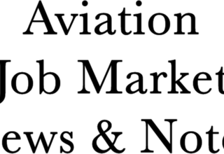 Aviation Jobs News and Notes
